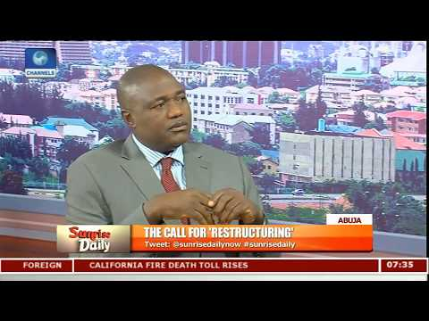 Total Restructuring Will Bring Out The Best In Us-- Adudu Pt.2 |Sunrise Daily|