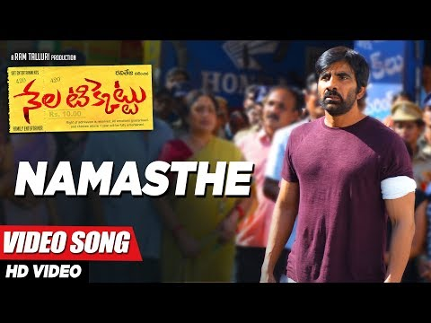 Namasthe Full Video Song - Nela Ticket...