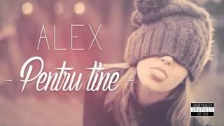 Alex - Pentru tine | Episodul 1
