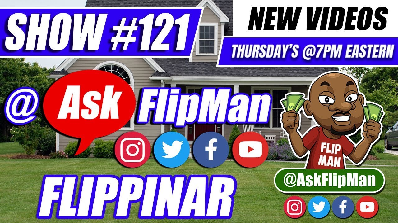 How to Flip Houses With No Cash or Credit LIVE Q and A Flippinar Show 121