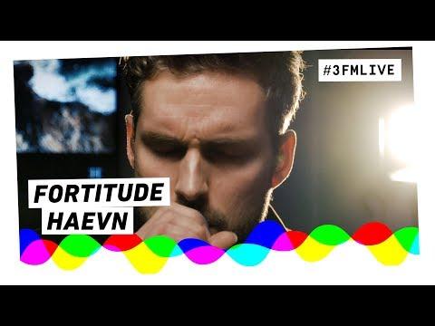 HAEVN - Fortitude | 3FM Live