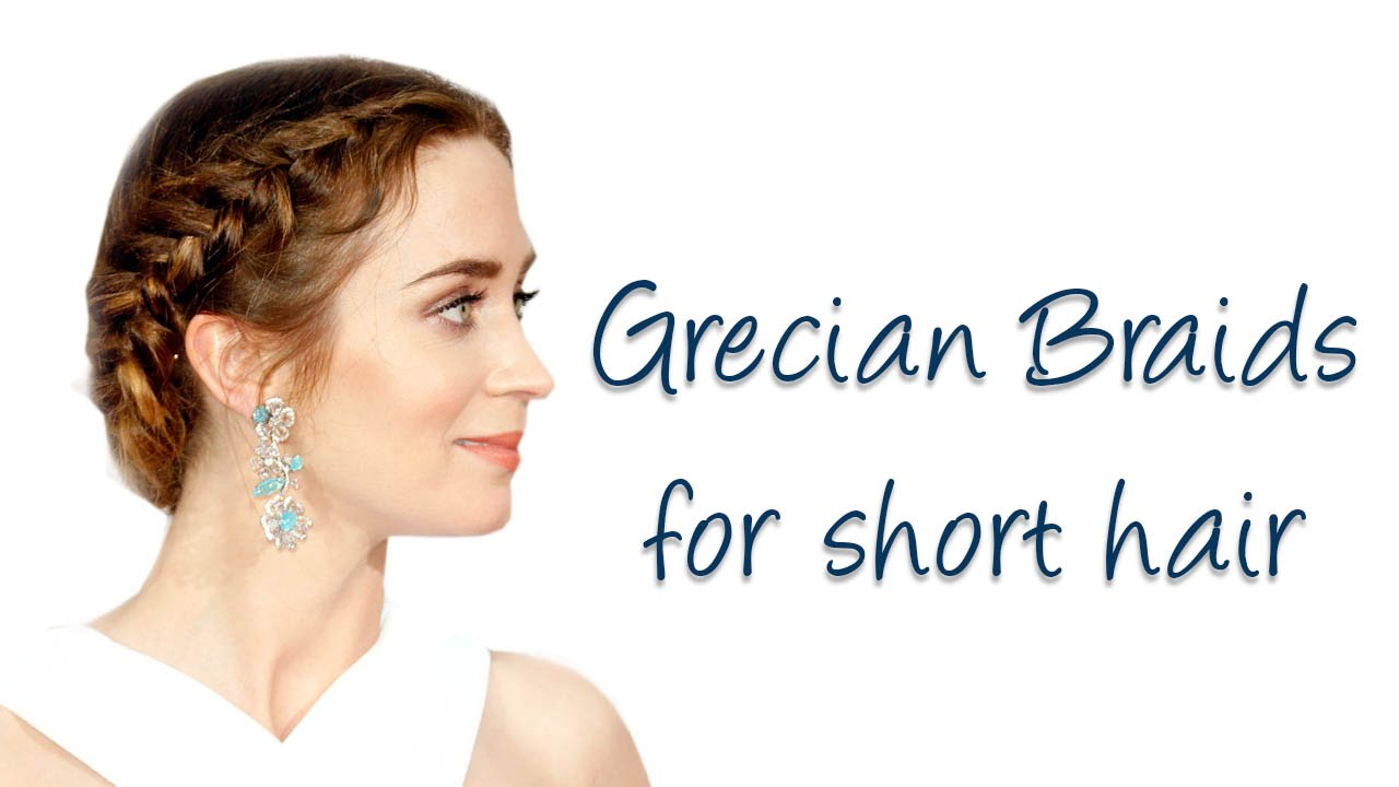 Easy Grecian Braids for short/medium hair - YouTube