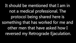 The Retrograde Ejaculation Treatment Your Dr. Won't Tell You About!