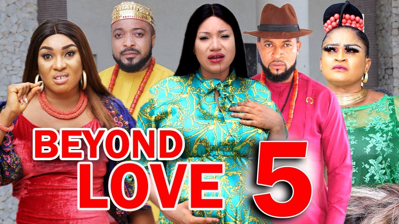 Download BEYOND LOVE (SEASON 5) -  New Hit Movie 2021 Latest Nigerian Nollywood Movie