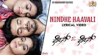 Face 2 Face Nindhe Haavali Lyric | Rohith,Divya,Purvi | Vijay Prakash, Ananya Bhat | Kaviraj