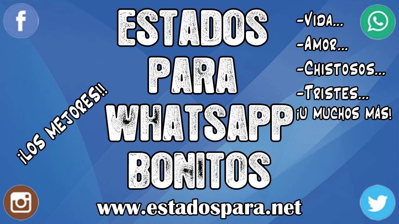 Estados para whatsapp bonitos frases super originales - Estados bonitos para twitter ...