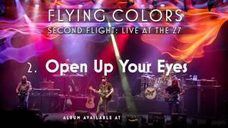 Flying Colors - Open Up Your Eyes (Second Flight: Live At The Z7)