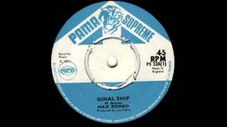 Max Romeo - Ginal Ship