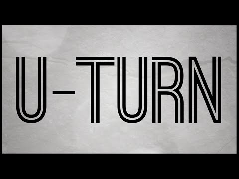 U Turn (Official Lyric Video) [HQ]