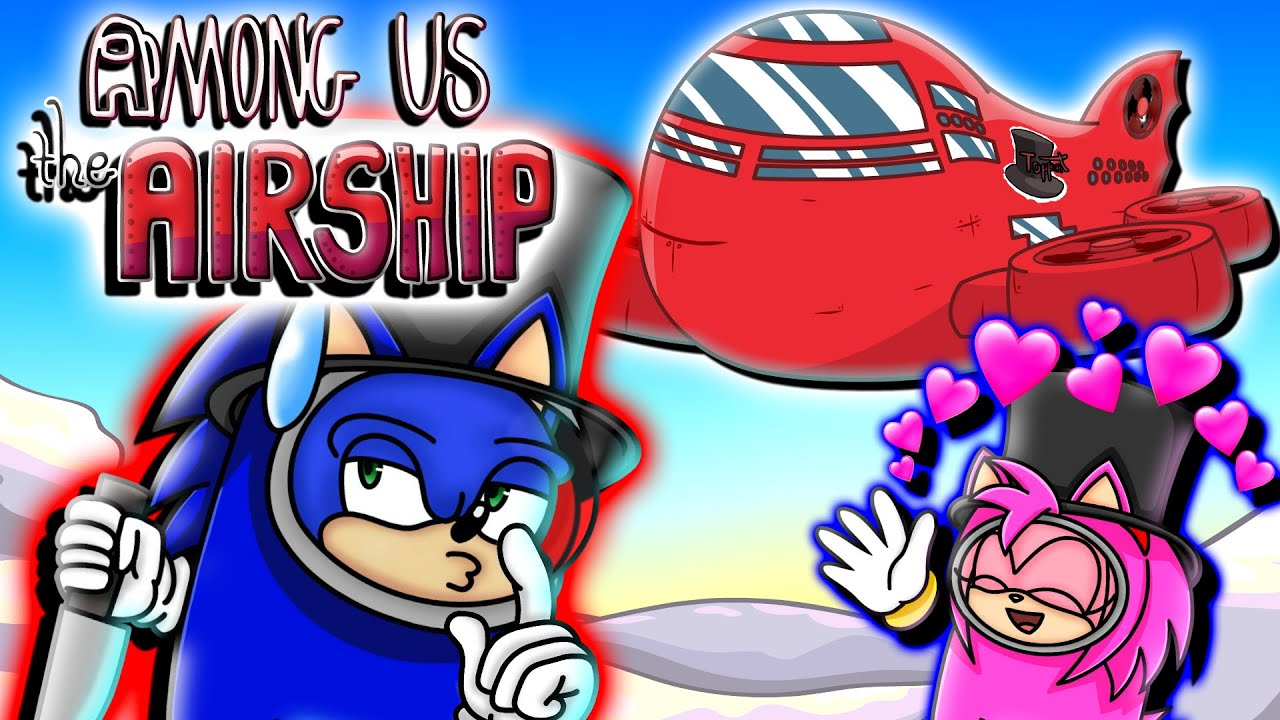 Download The AIRSHIP!! - Sonic and Amy Squad Play Among Us on the NEW Airship Map!!