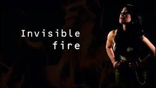 Invisible Fire