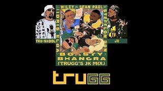 Boasty Bhangra (Trugg's JK Mix)   JK   Wiley   Tru-Skool   Idris Elba   Sean Paul   Stefflon Don