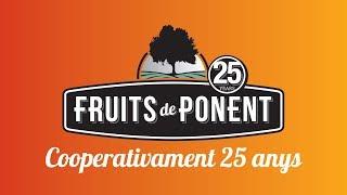 Aniversari de Fruits de Ponent #Cooperativament25Anys