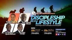 Discipleship as a Lifestyle: 2. Pr. Sam Ouadjo