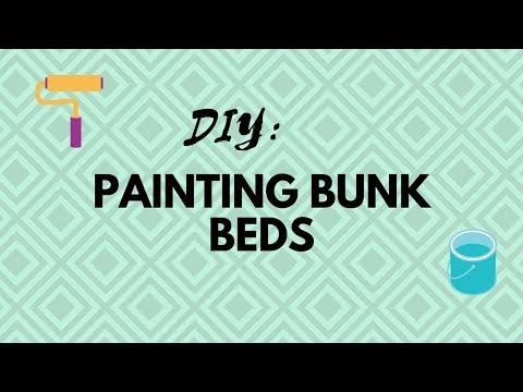 DIY: Painting Bunk Beds