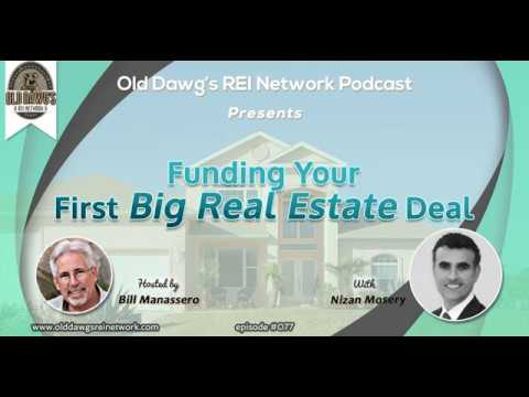 077: Funding Your First Big Real Estate Deal