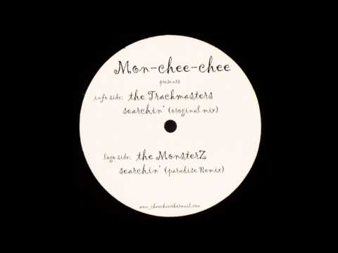Mon-Chee-Chee pres. The Trackmasters - Searchin' (Paradise Remix) (2004)