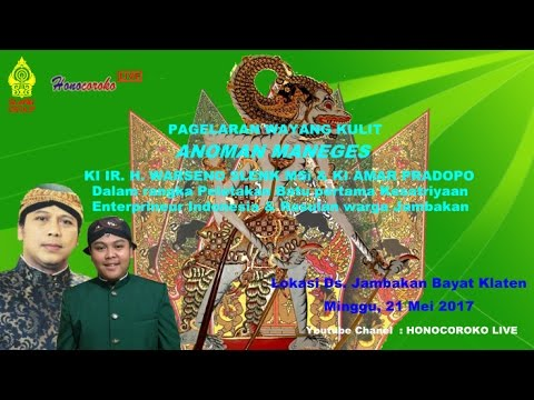 KI WARSENO SLENK ANOMAN MANEGES Live Ds. Jambakan Klaten 21 Mei 2017