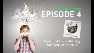Books that inspire thinking E04 -The forest in my heart by Adolfo Serra - Philosophy For Children