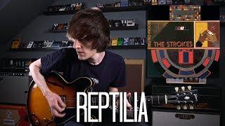 Reptilia - The Strokes Cover
