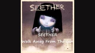 Seether - Walk Away From The Sun