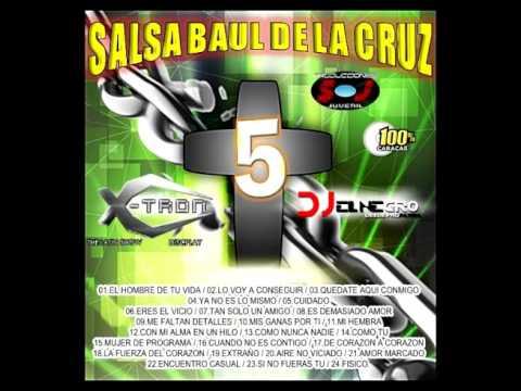 SALSA BAUL DE LA CRUZ VOL 5 (DJ EL NEGRO DSD PRO)