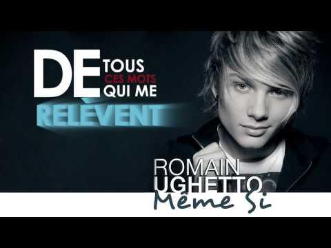 Romain Ughetto - Même Si (Lyrics Video Officielle)