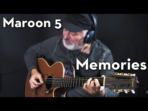 Maroon 5 - Memories - Fingerstyle Guitar Cover