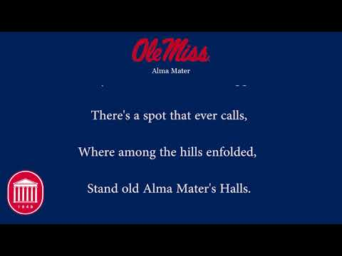 University of Mississippi Alma Mater