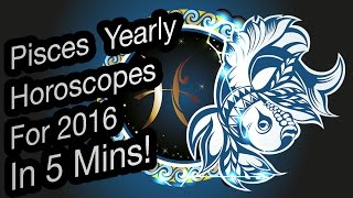 Pisces Yearly Horoscope For 2016 | Prakash Astrologer