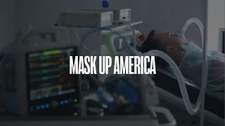 Mask Up America | Famous Last Words