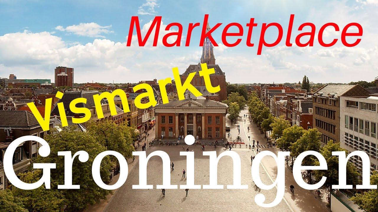 Groningen The Netherlands511 Vismarkt Marketplace City