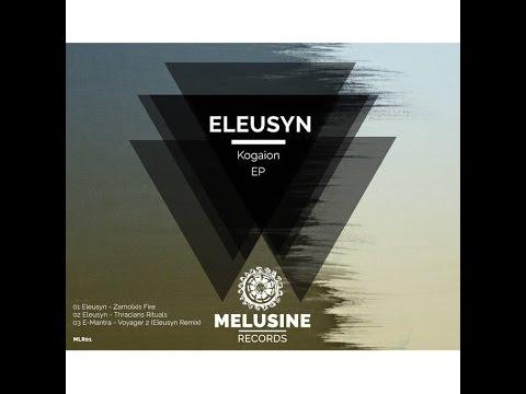 Eleusyn - Kogaion (Full EP)