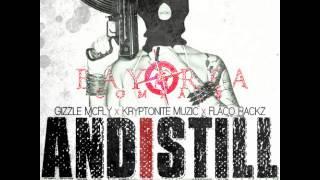 Gizzle McFly ft. Kryptonite Muzic & Flaco Rackz - And I Still [BayAreaCompass] (Prod. by Teek Punch
