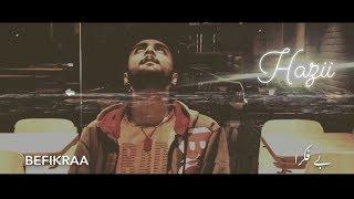 Desi Hip Hop Music 2018    Befikraa - Hazii    Underground RAP