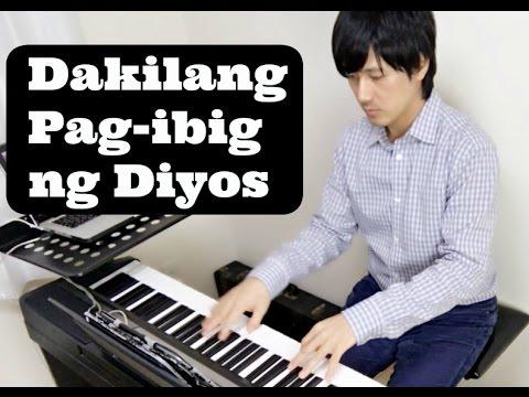 Dakila ang Pag-ibig ng Diyos- Piano Covers