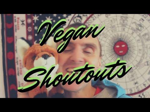 VEGAN SHOUTOUTS- SHOWING THE VEGAN LOVE