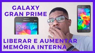Galaxy Gran Prime Duos G530 / Liberar e aumentar a memória interna
