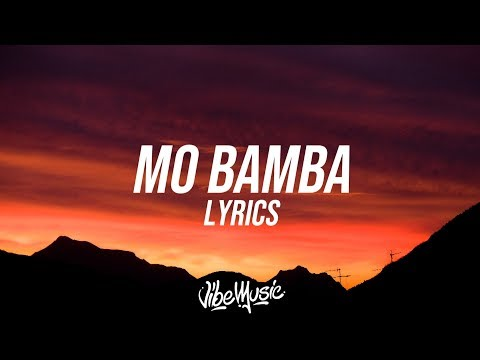 Sheck Wes - Mo Bamba (Lyrics / Lyric Video)