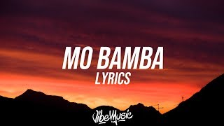 Sheck Wes - Mo Bamba (Lyrics / Lyric Video)
