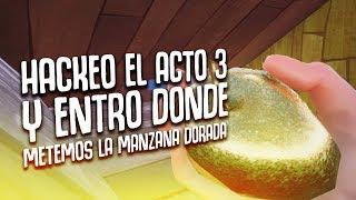 HACKEO EL ACTO 3 Y ENTRO DONDE VA LA MANZANA DORADA (?) | HELLO NEIGHBOR