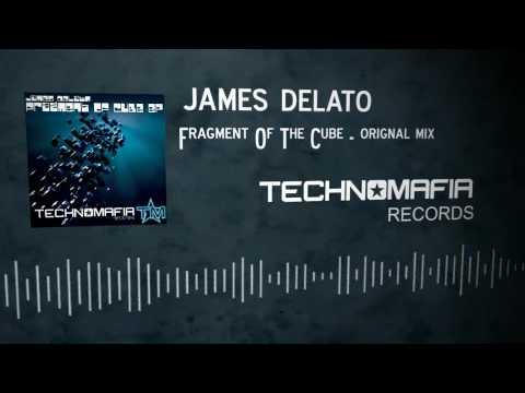 James Delato - Fragment Of The Cube (Original mix)