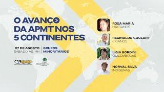 O Avanço da APMT nos 5 Continentes   Grupos Minoritários do Brasil