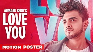 Motion Poster | Love You | Armaan Bedil | Valentines Day Special | Releasing On 7th Feb