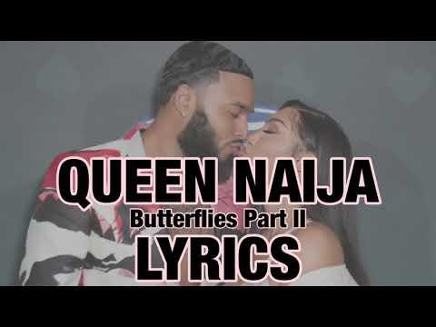 Queen Naija – Butterflies Part II LYRICS