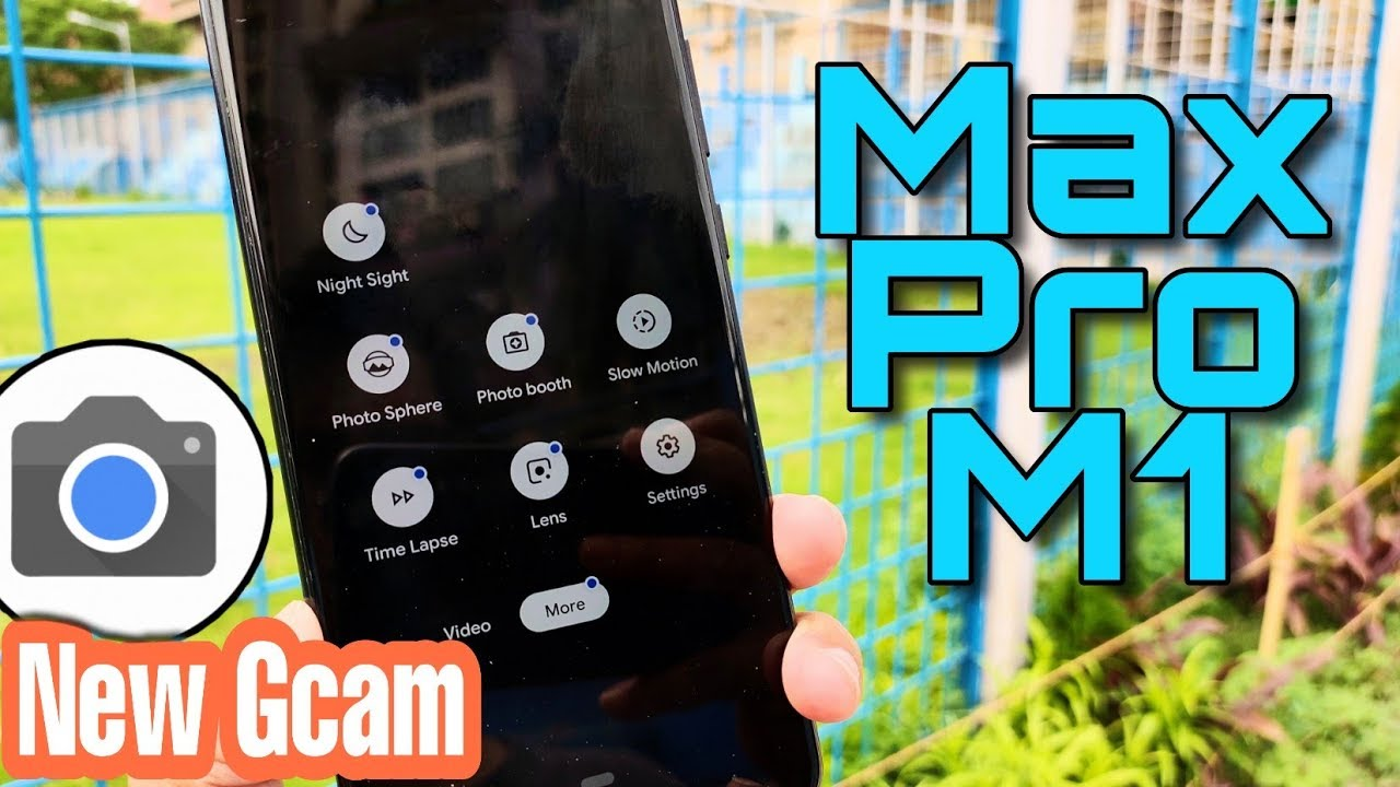 New Google Camera Port 6 2 for Asus Max Pro M1 4GB (PIE)