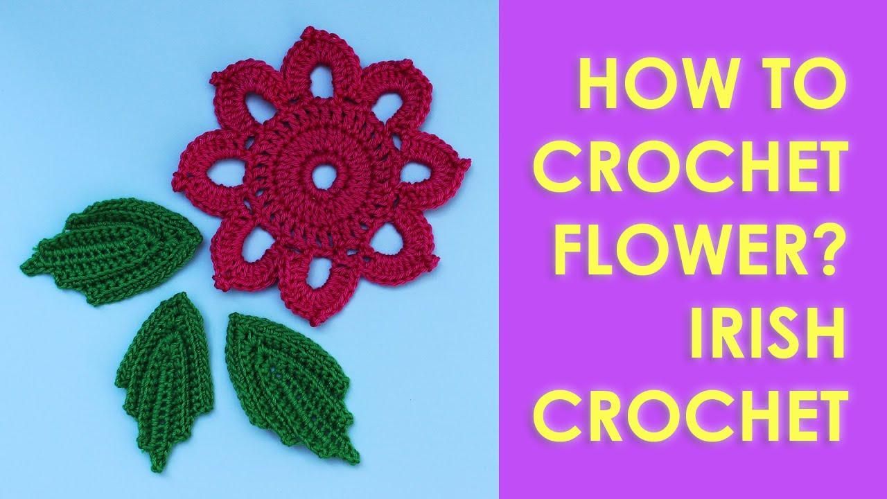 How to crochet flower irish crochet - YouTube
