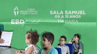 EBD INFANTIL IPMS | 23/08/2020 - Sala Samuel 9 a 11 anos