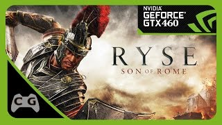 Ryse: Son of Rome Gameplay on GTX 460 1080p