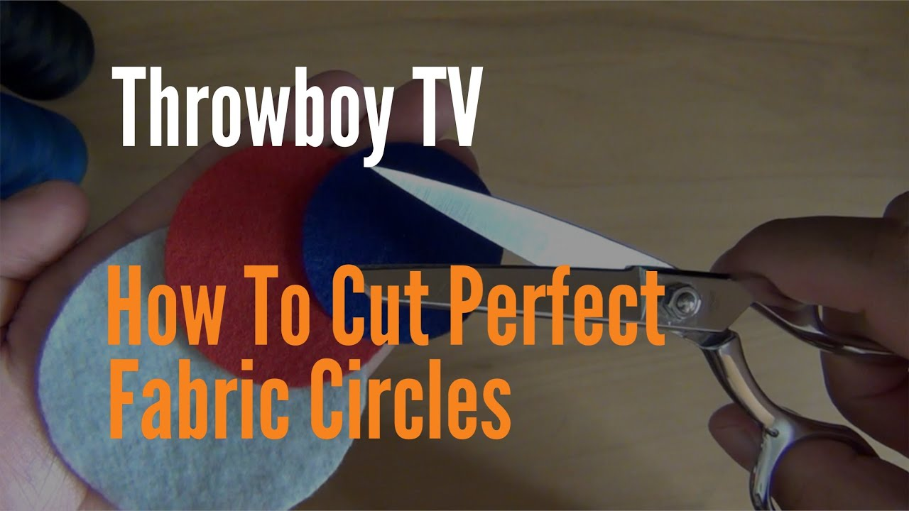 Throwboy TV How To Cut Perfect Fabric Circles VEDA 4
